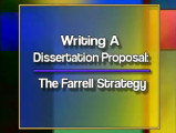 Writing A Dissertation Proposal: The Farrell Strategy